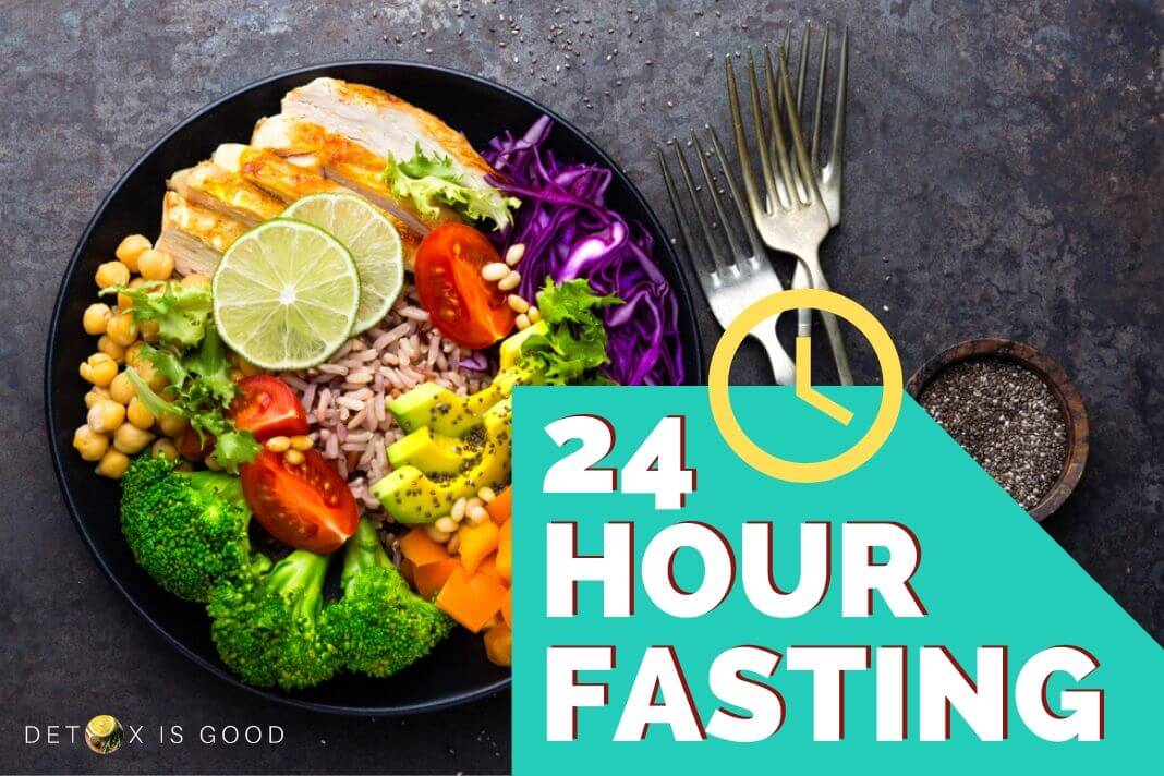 24 hour fasting guide